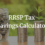 RRSP Tax Savings Calculator for the 2019 Tax Year